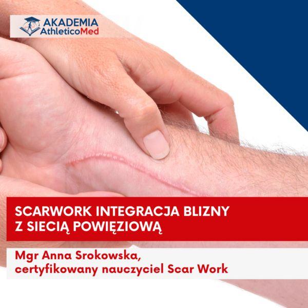 Scarwork integracja blizny z siecią powięziową Bydgoszcz